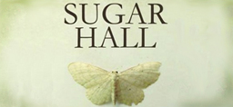 Sugar Hall by Tiffany Murray